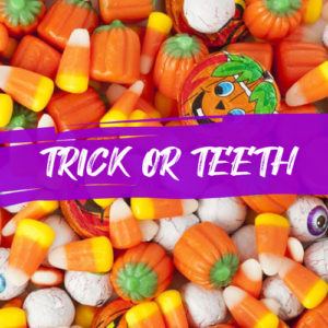 Trick or Teeth: Worst & Best Halloween Candy For Your Smile