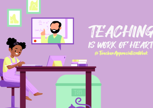 Teacher Appreciation Week 2020: Time to be Extra Grateful!